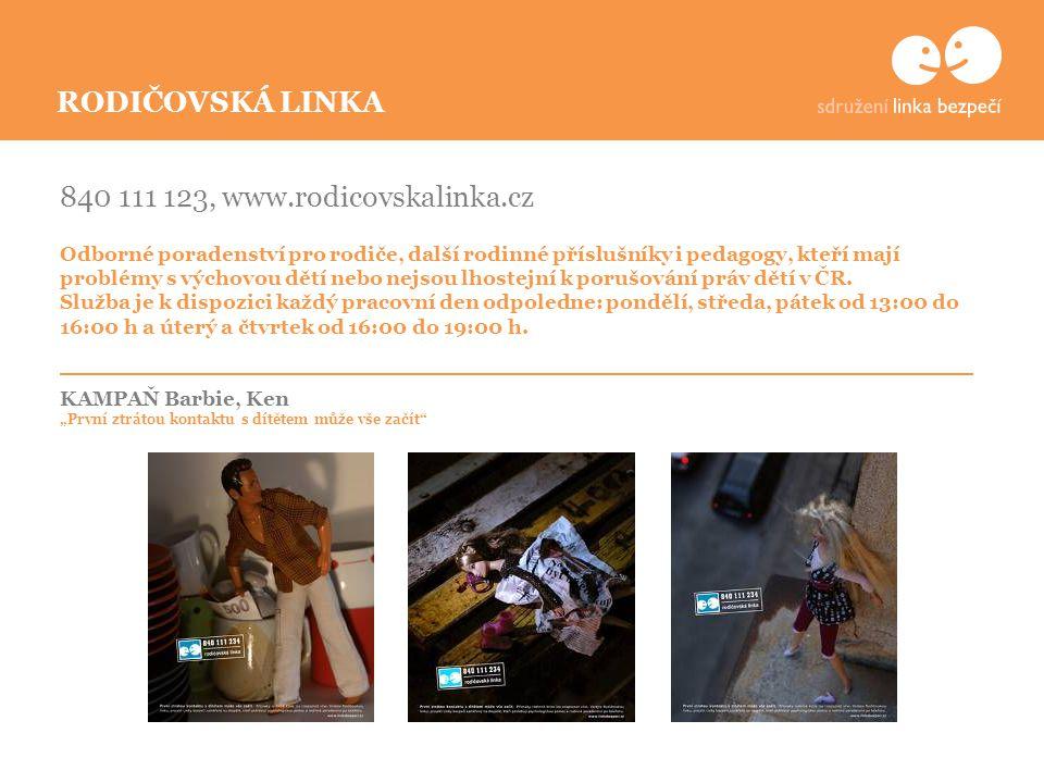 840 111 123, www.rodicovskalinka.cz Odborné poradenství pro rodiče, další rodinné příslušníky i pedagogy, kteří mají problémy s výchovou dětí nebo nejsou lhostejní k porušování práv dětí v ČR.