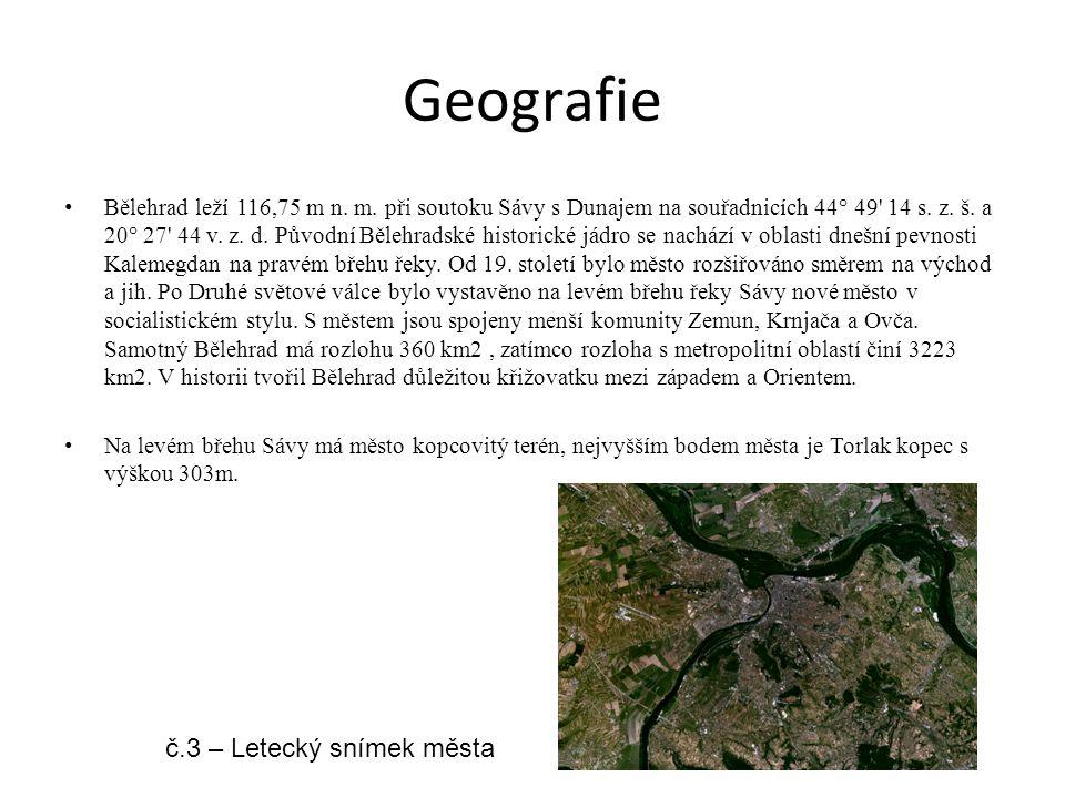Geografie Bělehrad leží 116,75 m n. m. při soutoku Sávy s Dunajem na souřadnicích 44° 49' 14 s. z. š. a 20° 27' 44 v. z. d. Původní Bělehradské histor