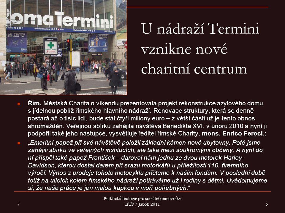U nádraží Termini vznikne nové charitní centrum Řím.