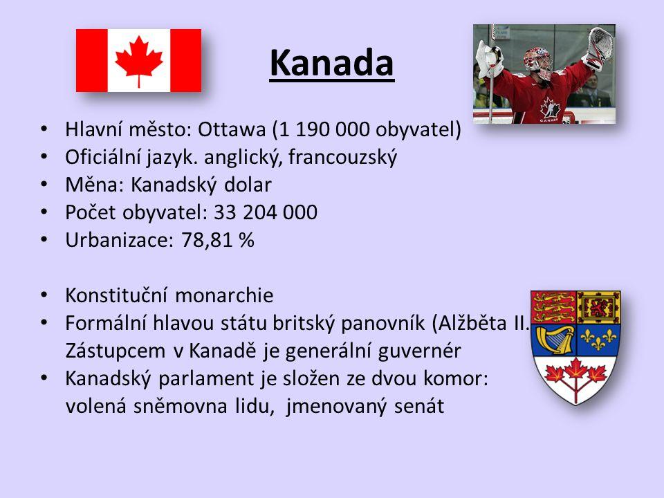 Kanada Hlavní město: Ottawa (1 190 000 obyvatel) Oficiální jazyk. anglický, francouzský Měna: Kanadský dolar Počet obyvatel: 33 204 000 Urbanizace: 78