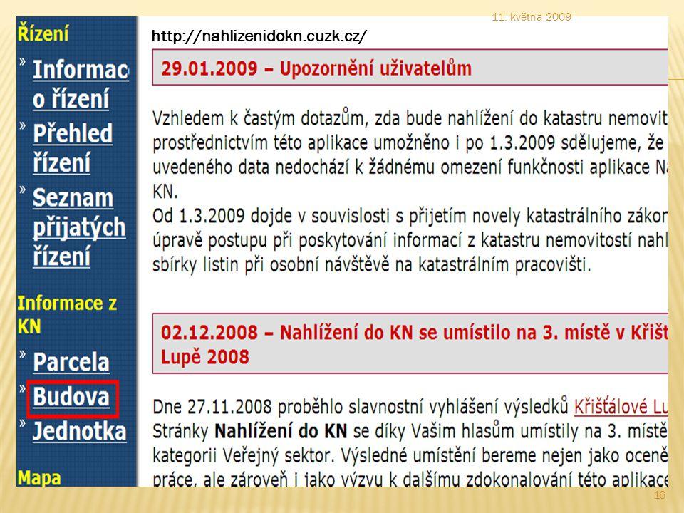 http://nahlizenidokn.cuzk.cz/ 11. května 2009 16