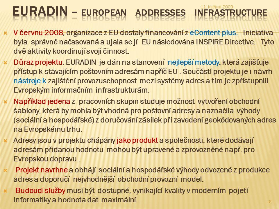  V červnu 2008, organizace z EU dostaly financování z eContent plus.