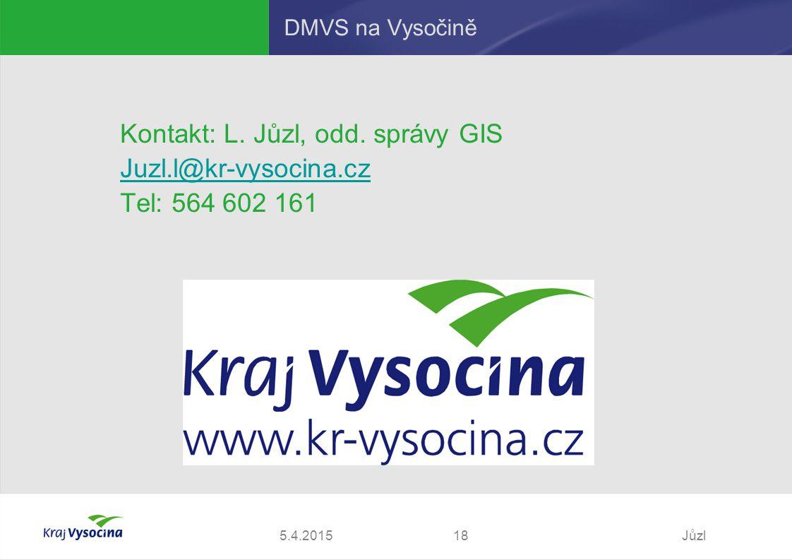 5.4.2015Jůzl18 DMVS na Vysočině Kontakt: L. Jůzl, odd.