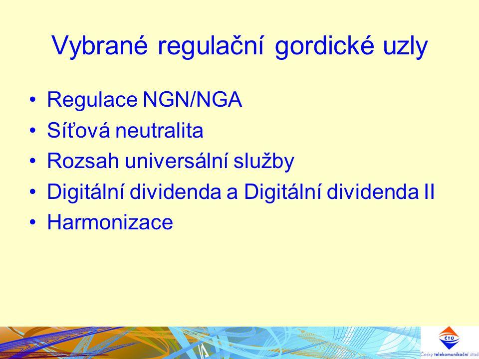 Vybrané regulační gordické uzly Regulace NGN/NGA Síťová neutralita Rozsah universální služby Digitální dividenda a Digitální dividenda II Harmonizace