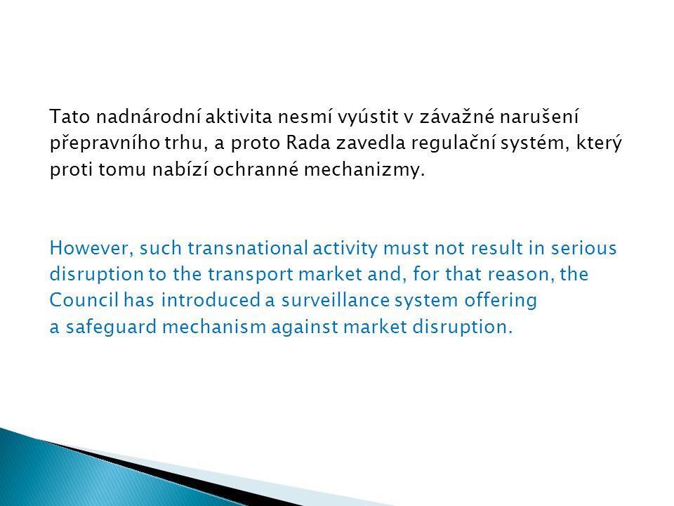 Čeští přepravci se museli dobře připravit na konkurenční prostředí evropského trhu.