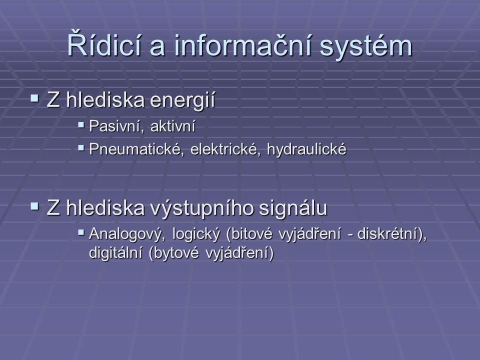Řídicí a informační systém  Programovatelný logický automat  Pracuje s bity, neumí fungovat jako řídicí počítač  Řídicí počítač  Pracuje s byty, může se stát automatem