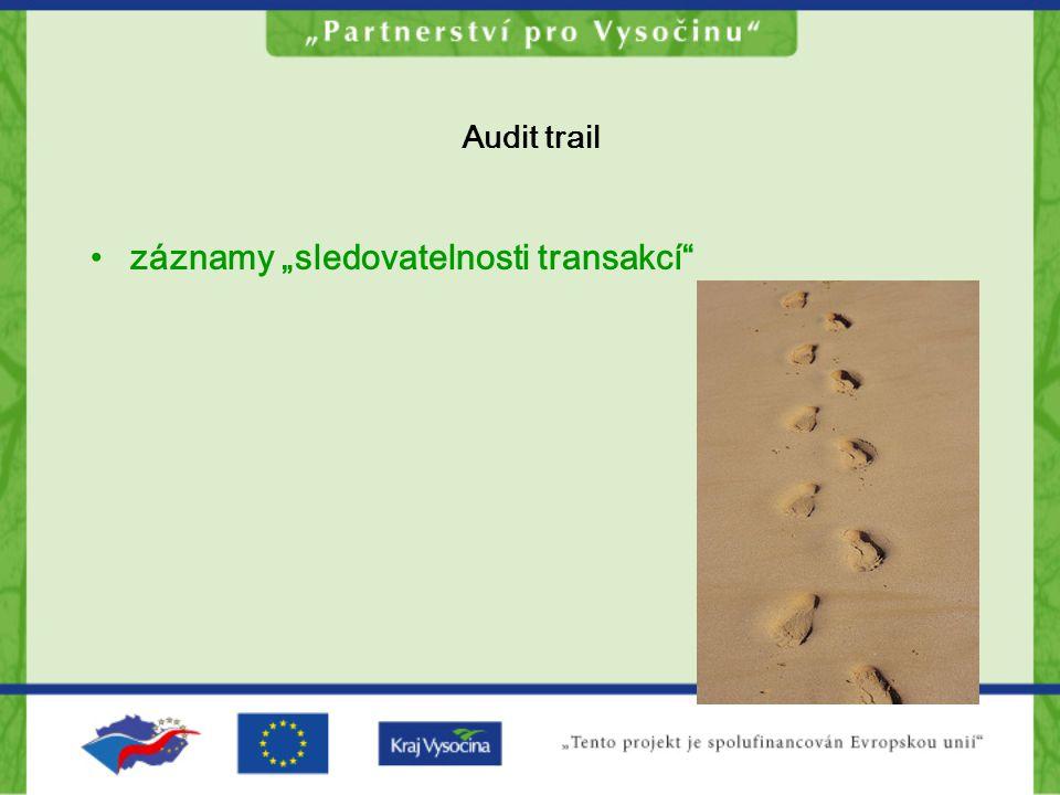 """Audit trail záznamy """"sledovatelnosti transakcí"""""""