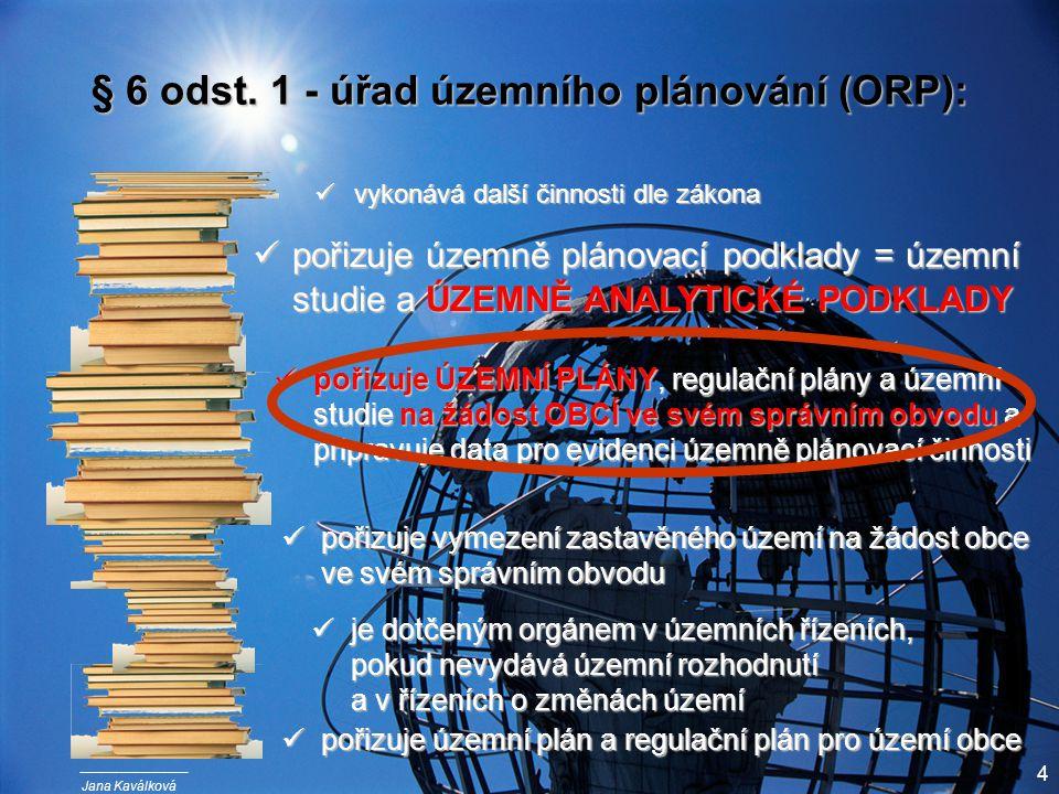 Jana Kaválková 4 § 6 odst.