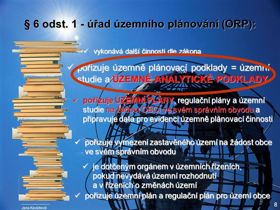 Jana Kaválková 8 § 6 odst.