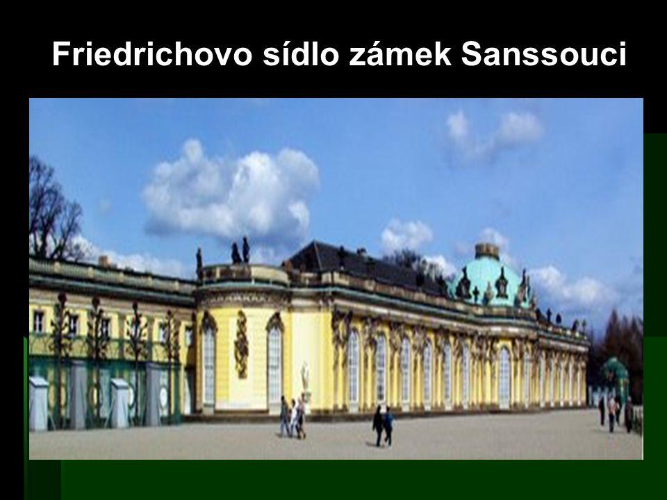 Friedrichovo sídlo zámek Sanssouci