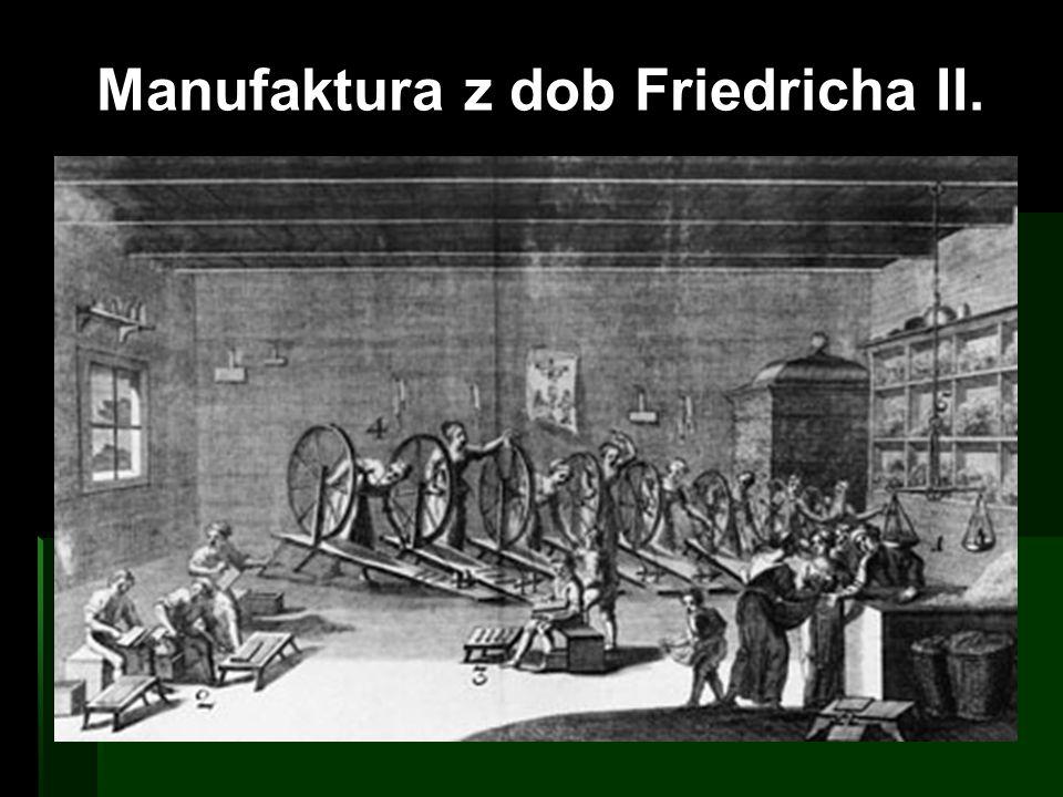 Manufaktura z dob Friedricha II.