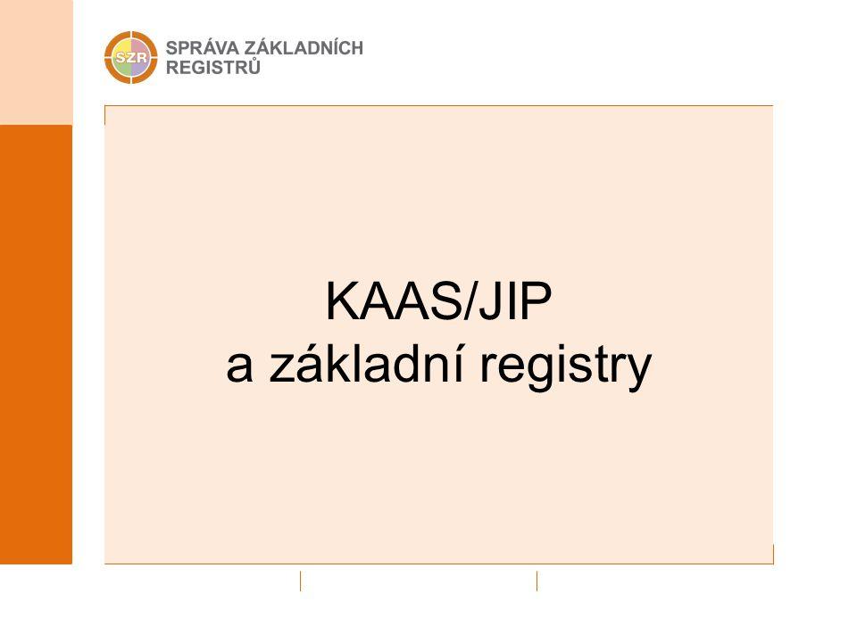 KAAS/JIP a základní registry