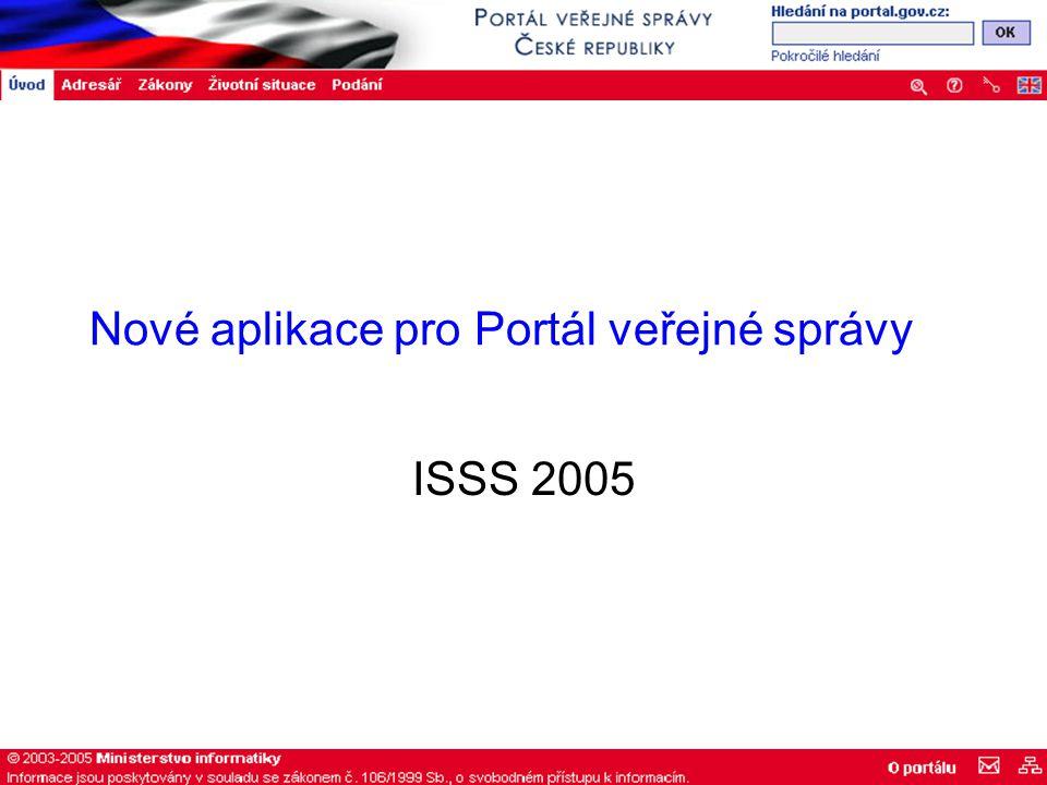 Nové aplikace pro Portál veřejné správy ISSS 2005