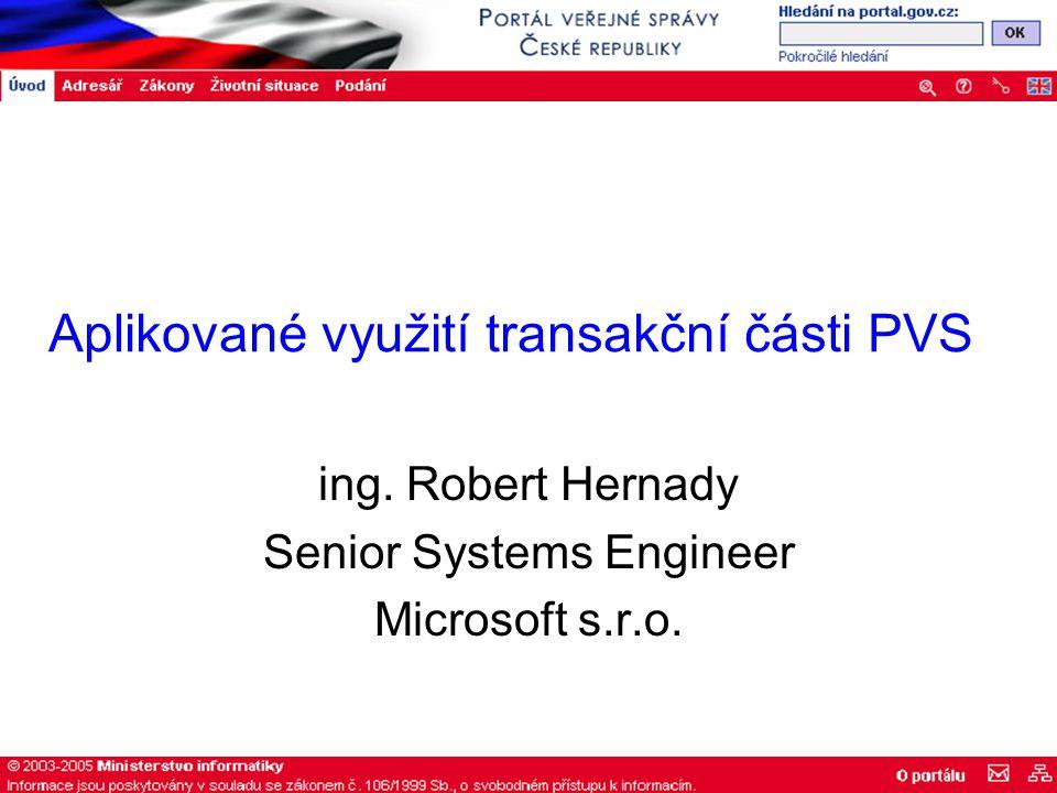 Aplikované využití transakční části PVS ing.