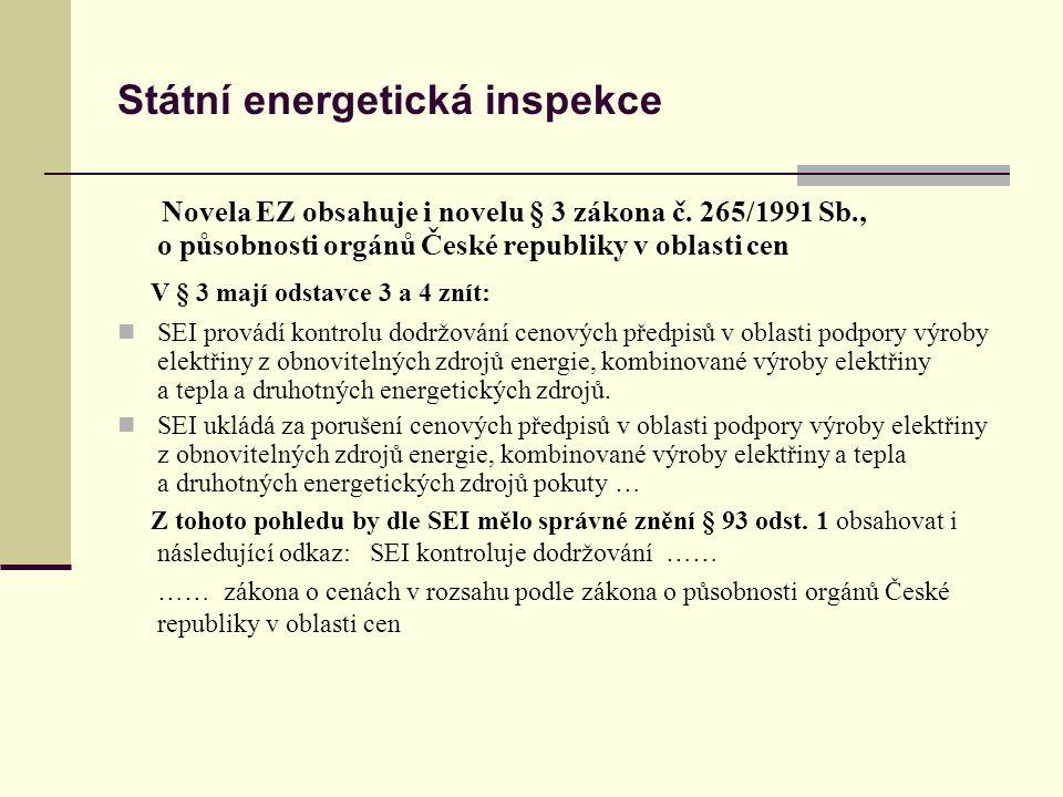 Státní energetická inspekce Zákon o podpoře výroby elektřiny z OZE č.