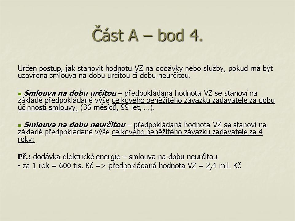 Část A – bod 4.