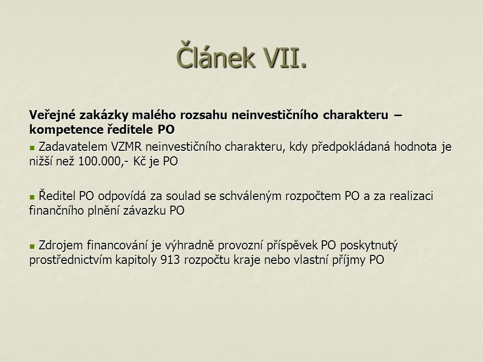 Článek VII.