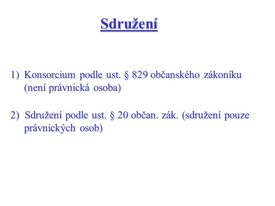 Sdružení 1)Konsorcium podle ust.