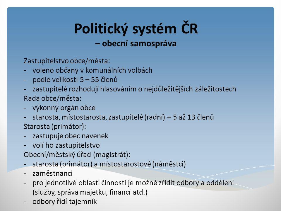 Politický systém ČR – krajská samospráva Kraj je širší územní společenství občanů s právem na samosprávu, kterou vykonává v souladu s potřebami kraje a svých občanů.