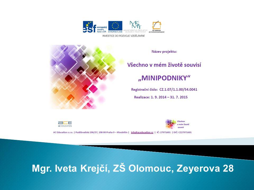 Mgr. Iveta Krejčí, ZŠ Olomouc, Zeyerova 28