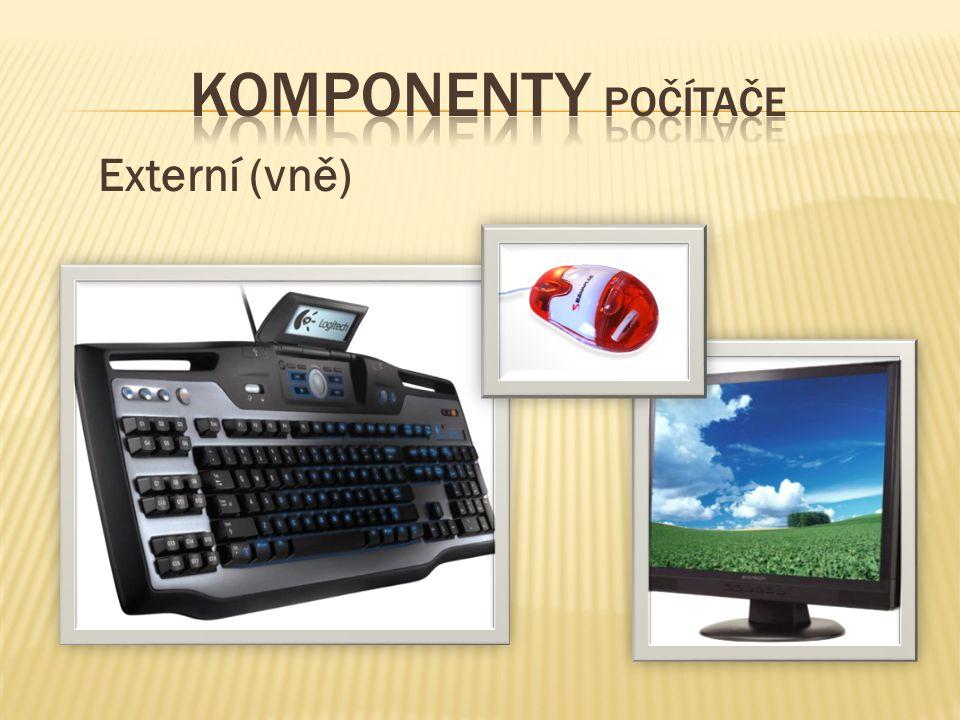  Ve dvojicích na papír napište další zařízení, která jsou připojena k počítači zvenku.