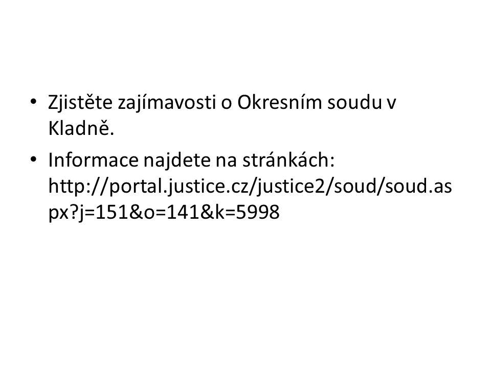 Zjistěte zajímavosti o Okresním soudu v Kladně. Informace najdete na stránkách: http://portal.justice.cz/justice2/soud/soud.as px?j=151&o=141&k=5998