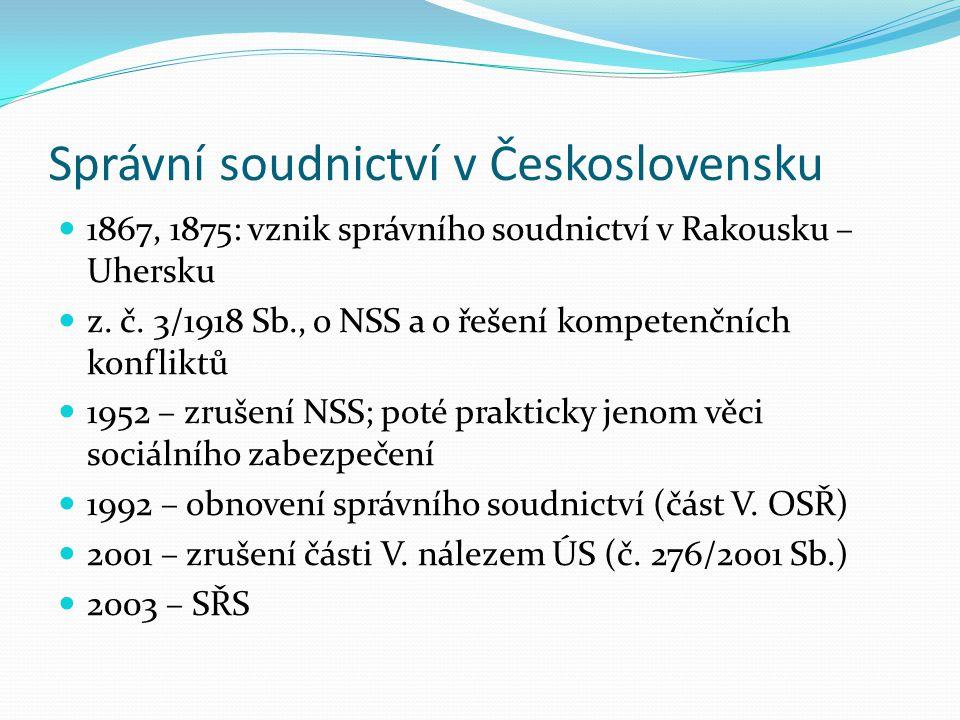 Správní soudnictví v Československu 1867, 1875: vznik správního soudnictví v Rakousku – Uhersku z. č. 3/1918 Sb., o NSS a o řešení kompetenčních konfl