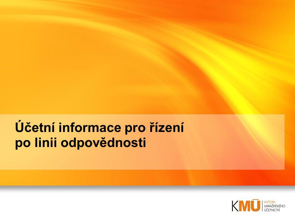 Účetní informace pro řízení po linii odpovědnosti