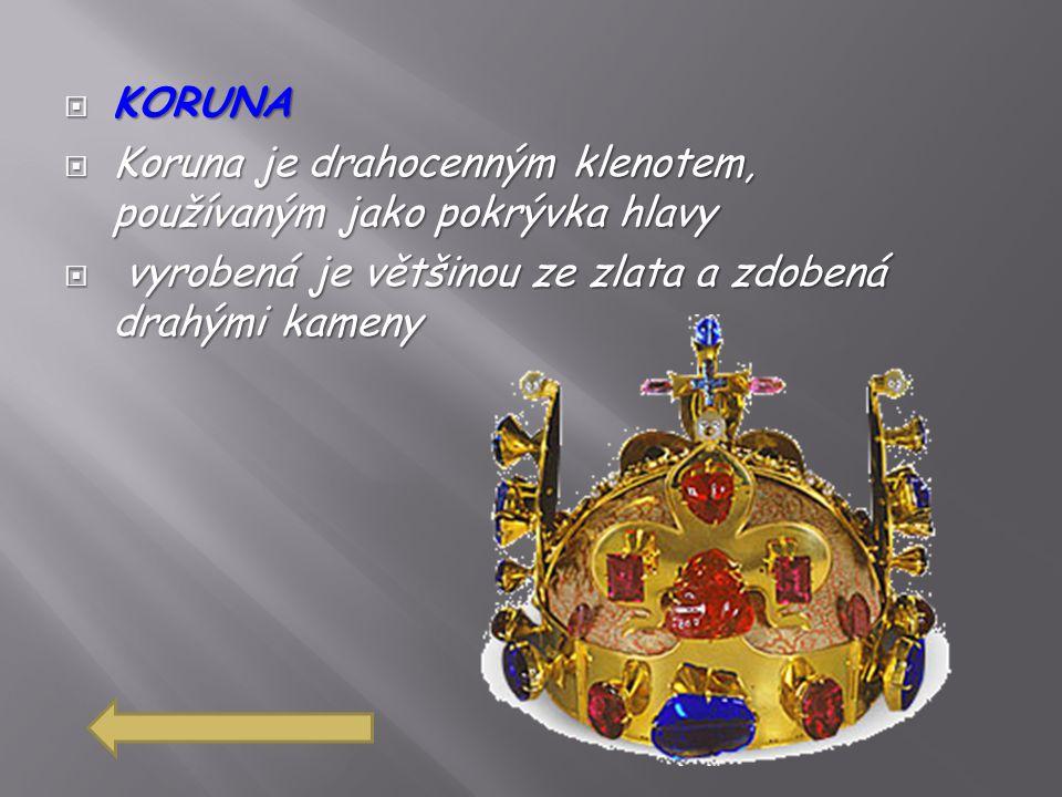  KRÁLOVSKÉ JABLKO  Královské jablko je jedním z korunovačních klenotů ve tvaru koule s nasazeným křížem na horní straně  Symbolizuje moc a vládu nad světem (koule (sféra) je symbolem univerzální vlády), kterou vykonává křesťanský panovník (kříž).