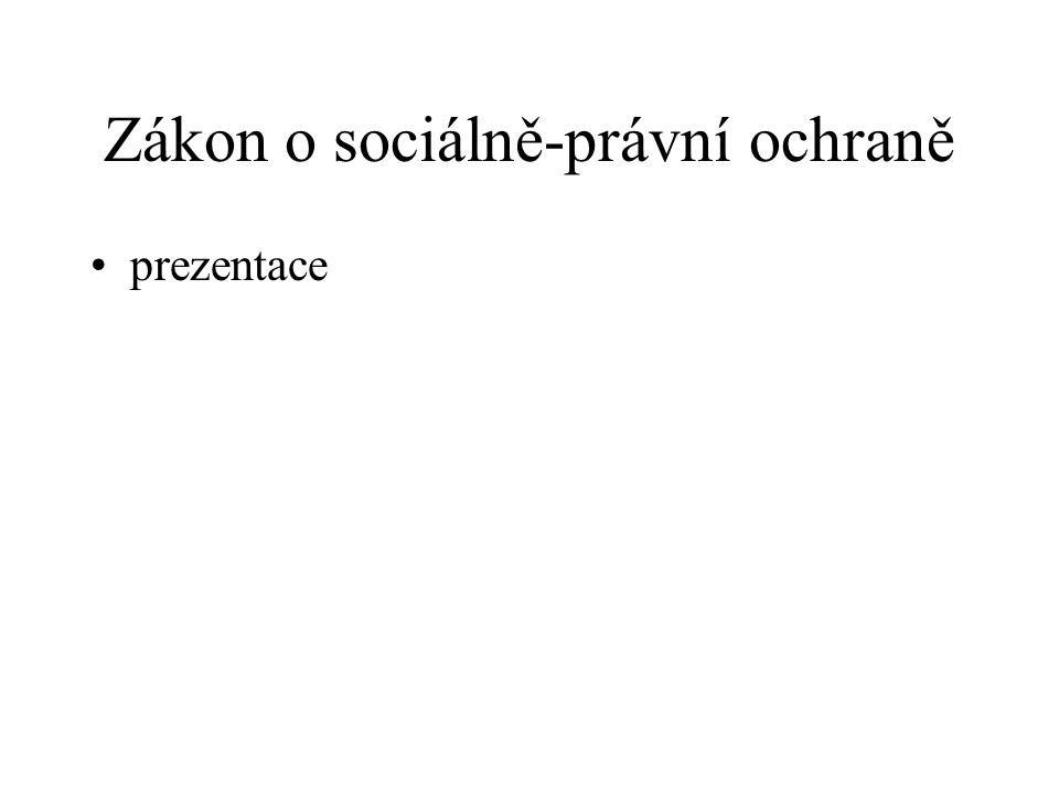 Zákon o sociálně-právní ochraně prezentace
