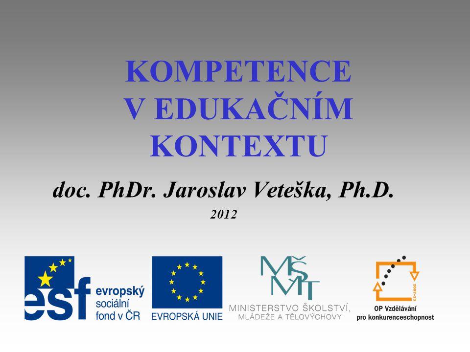 Vývoj pojmů kompetence a klíčové kompetence 1.
