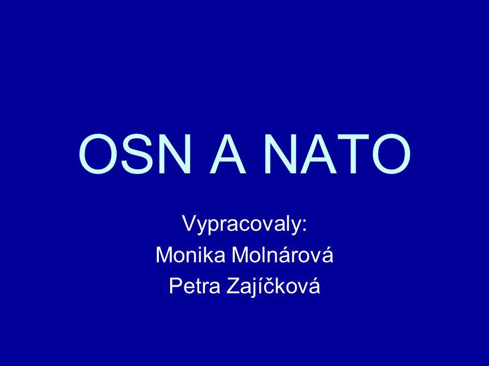 Historie NATO 1945 – 1949 – expanzionistická politika SSSR  strach západního světa 1948 – podepsána BRUSELSKÁ SMLOUVA pěti západoevropskými státy (Belgie, Francie, Lucembursko, Nizozemsko a Spojené království) – snaha o vytvoření systému společné obrany 1949 – SEVEROATLANTICKÁ SMLOUVA (Washington D.C.) – vzniká NATO smlouvou mezi 12 státy (státy Bruselské smlouvy, USA, Kanada, Dánsko, Island, Itálie, Norsko, Portugalsko)