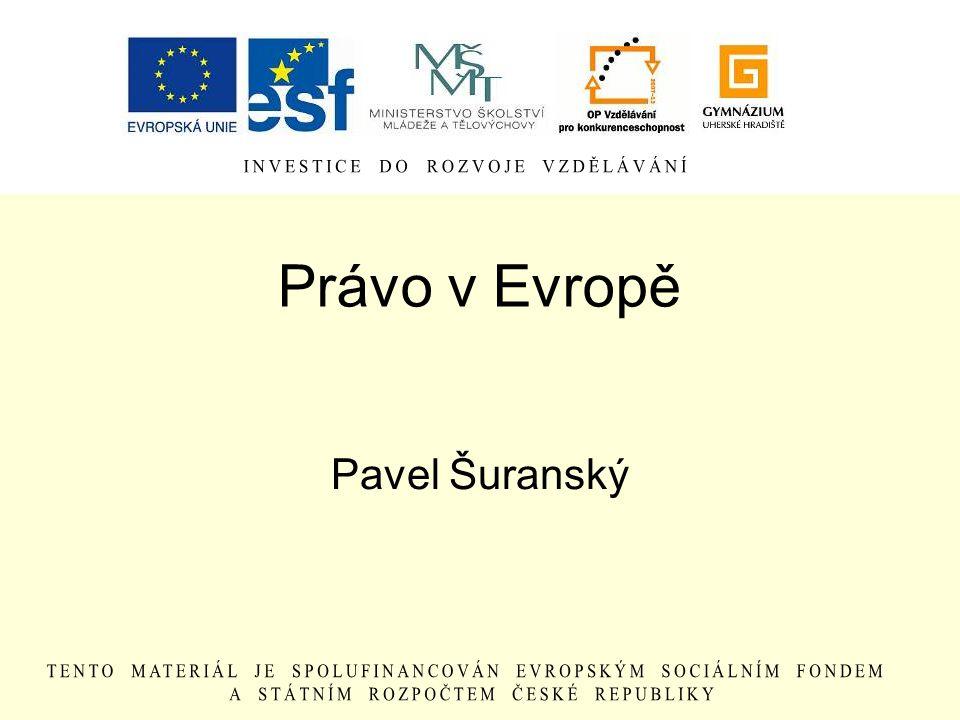 Právo v Evropě Pavel Šuranský