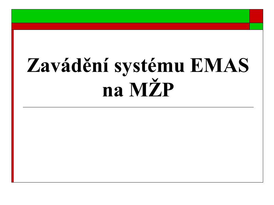 Zavádění systému EMAS na MŽP