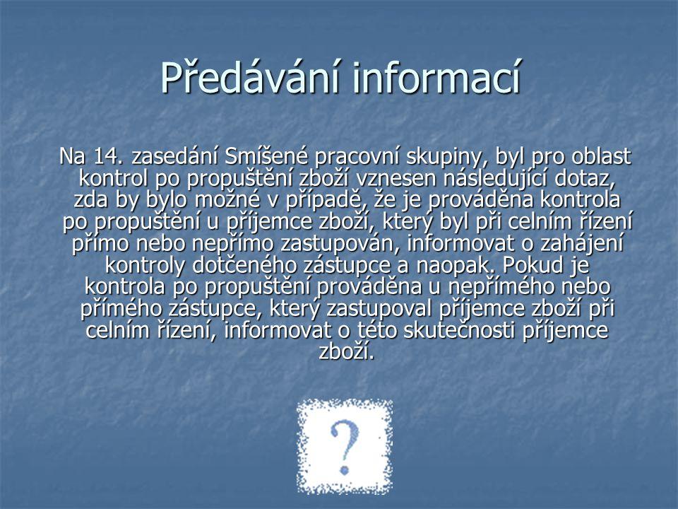 Předávání informací V souladu s ustanovením § 127 odst.