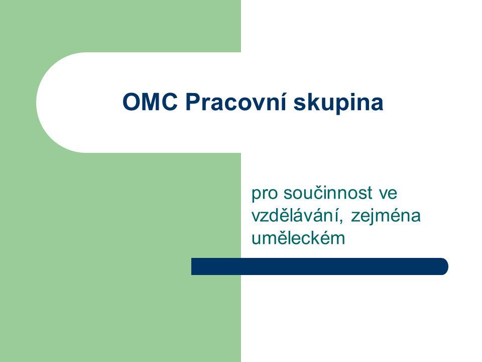 OMC Pracovní skupina pro součinnost ve vzdělávání, zejména uměleckém