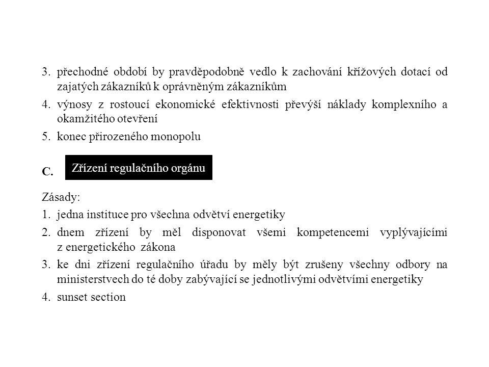 V. Strukturální reforma českého plynárenství A. tj.