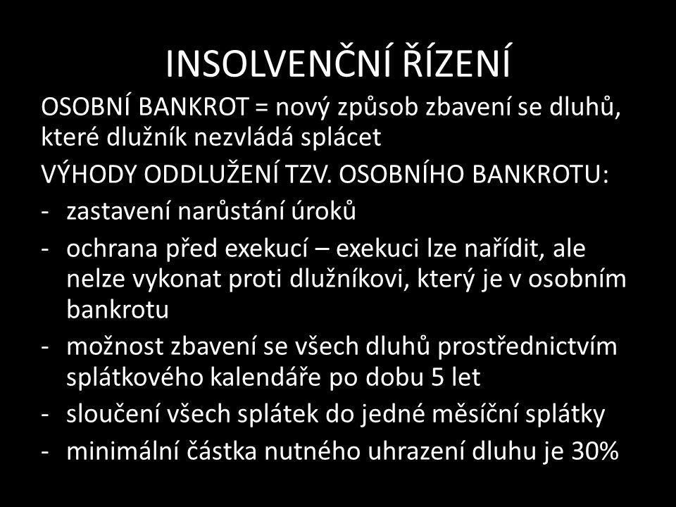 INSOLVENČNÍ ŘÍZENÍ OSOBNÍ BANKROT = nový způsob zbavení se dluhů, které dlužník nezvládá splácet VÝHODY ODDLUŽENÍ TZV.