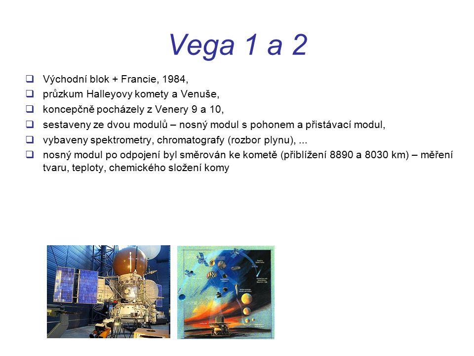 Vega 1 a 2  Východní blok + Francie, 1984,  průzkum Halleyovy komety a Venuše,  koncepčně pocházely z Venery 9 a 10,  sestaveny ze dvou modulů – nosný modul s pohonem a přistávací modul,  vybaveny spektrometry, chromatografy (rozbor plynu),...