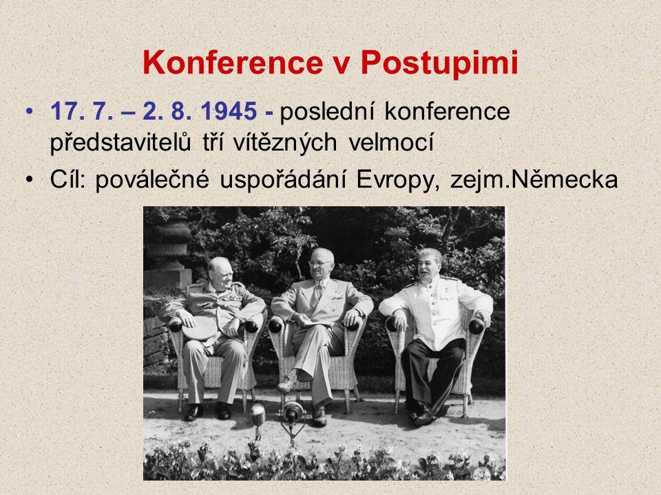 Konference v Postupimi 17.7. – 2. 8.