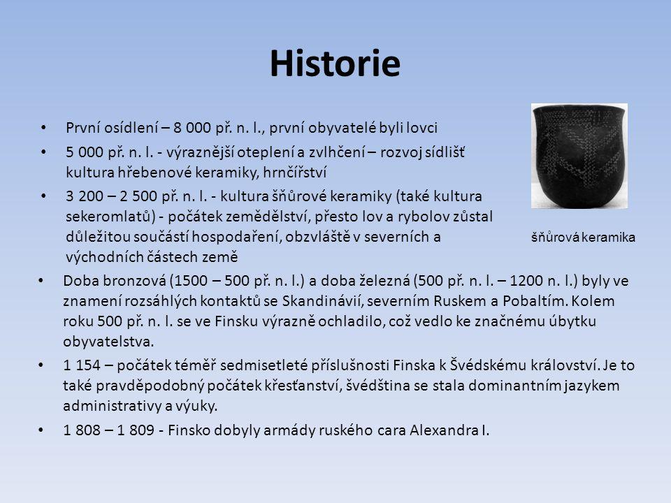 Historie První osídlení – 8 000 př.n. l., první obyvatelé byli lovci 5 000 př.