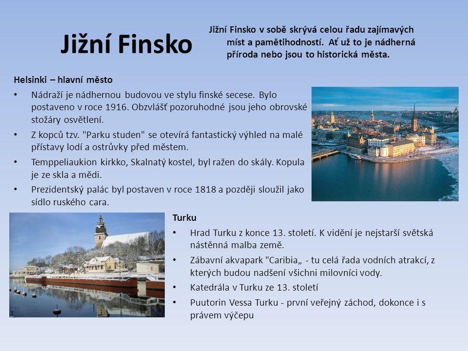 Jižní Finsko Helsinki – hlavní město Nádraží je nádhernou budovou ve stylu finské secese.