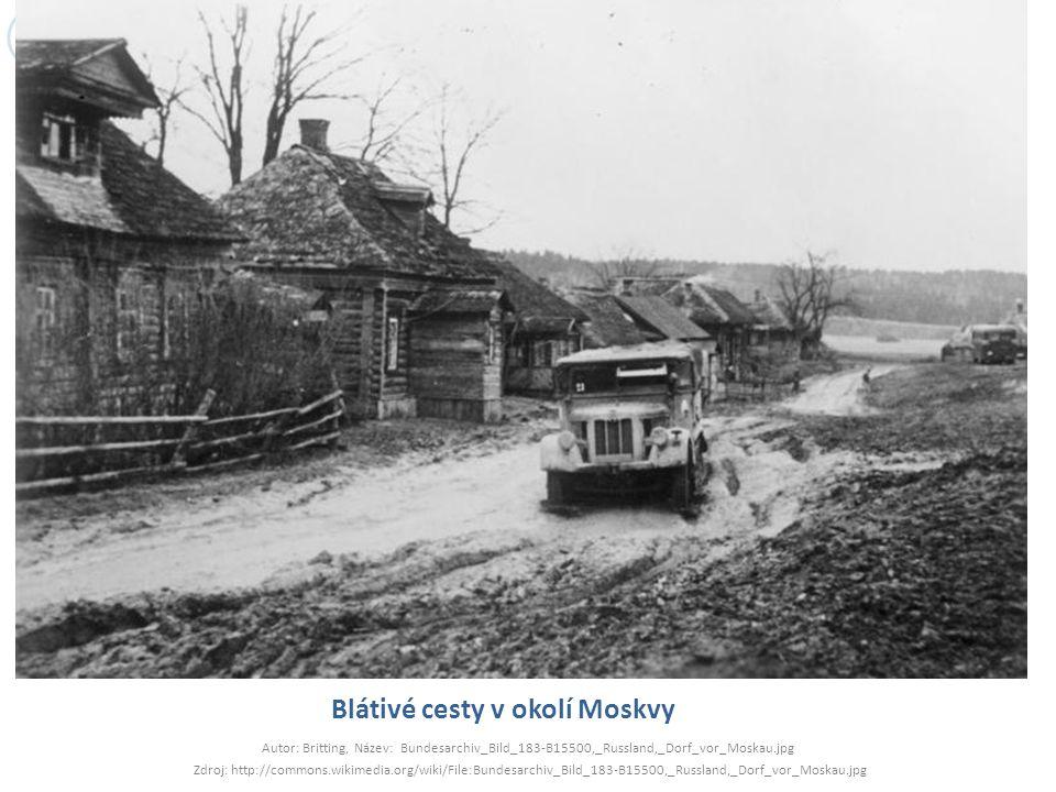 Blátivé cesty v okolí Moskvy Autor: Britting, Název: Bundesarchiv_Bild_183-B15500,_Russland,_Dorf_vor_Moskau.jpg Zdroj: http://commons.wikimedia.org/w