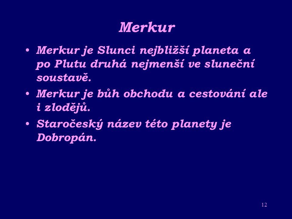 11 O původu jména Název Slunce je odvozen z antické mytologie. Hélios byl Bůh Slunce. Byl mu zasvěcen kohout, který ho ráno budil. Hélios pak vyjížděl