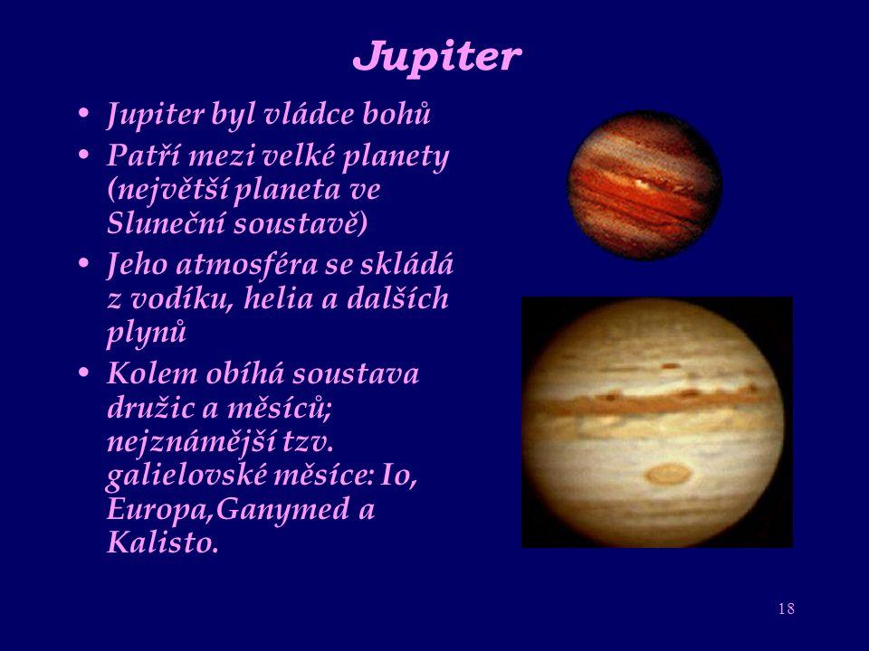 17 Mars Starými Řeky nazýván bůh války Podobá se Zemi a Měsíci, jen má poloviční průměr Na povrchu jsou plošiny, krátery, roviny, polární čepičky (led