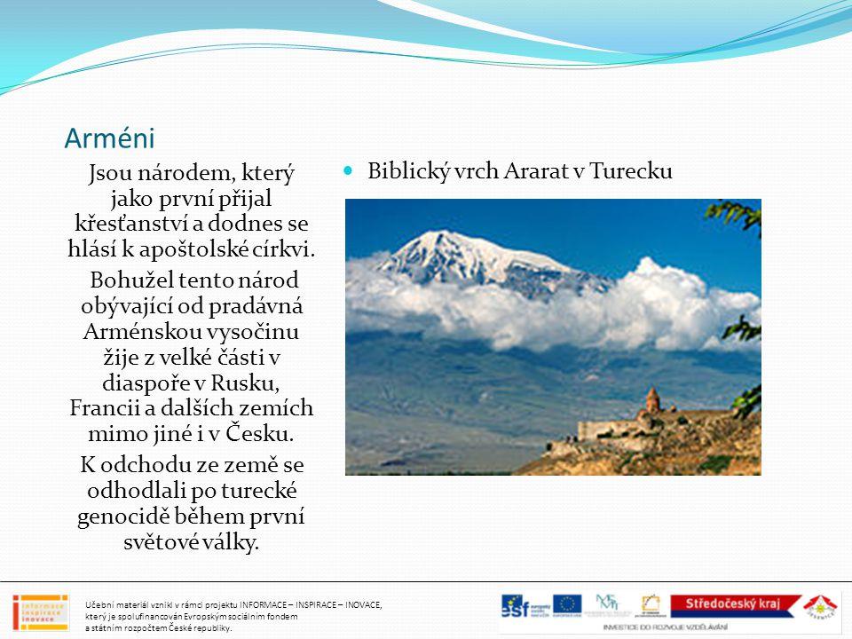 Arméni Jsou národem, který jako první přijal křesťanství a dodnes se hlásí k apoštolské církvi. Bohužel tento národ obývající od pradávná Arménskou vy
