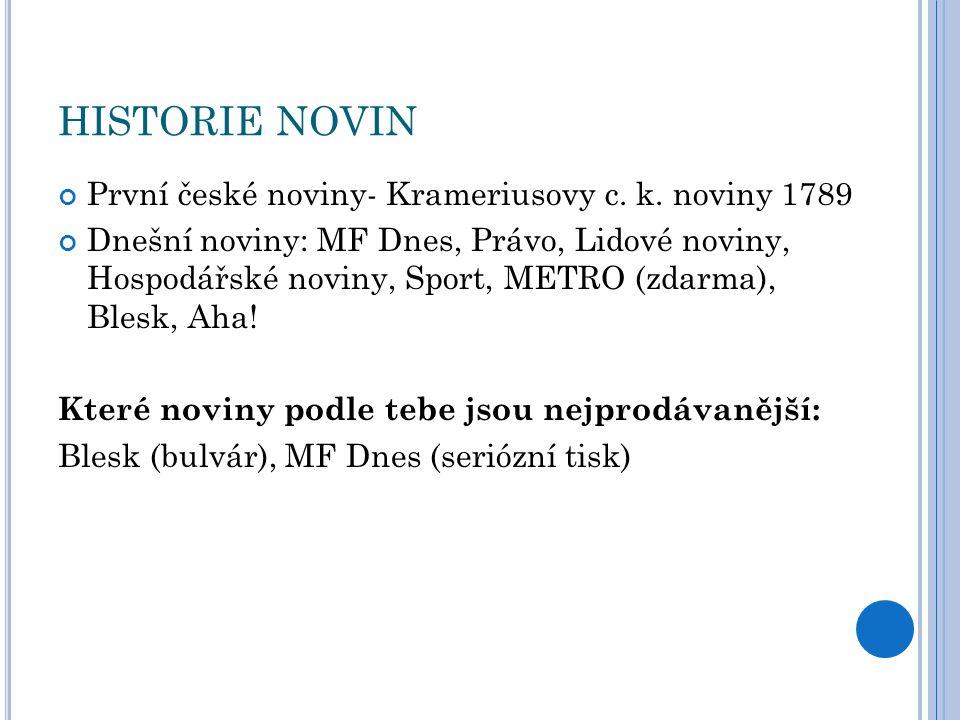 HISTORIE NOVIN První české noviny- Krameriusovy c.