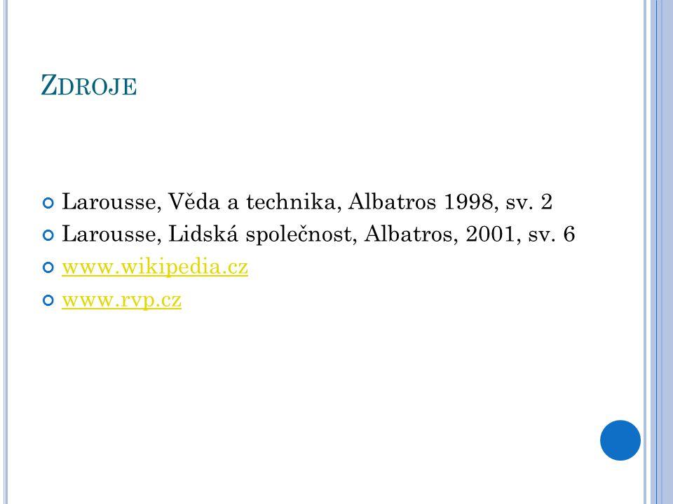Z DROJE Larousse, Věda a technika, Albatros 1998, sv.