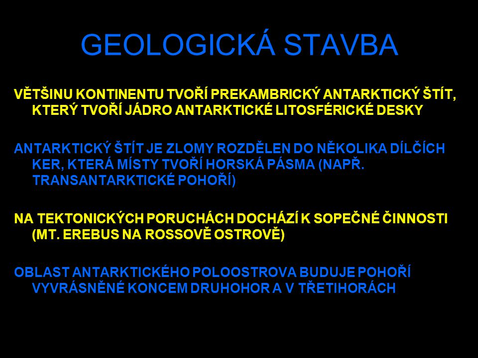 DALŠÍ PALEOGEOGRAFICKÉ MAPY ZACHYCUJÍCÍ POLOHU SVĚTADÍLŮ V HISTORII ZEMĚ NAJDETE NA WWW STRÁNKÁCH http://www.upol.cz/resources/geology/paleogeografie.html V KAMBRIU SE DNEŠNÍ ANTARKTIDA NACHÁZELA V ROVNÍKOVÉ OBLASTI BYLA SOUČÁSTÍ SUPERKONTINENTU GONDWANA V KARBONU BYLA ANTARKTIDA NA 40° j.š.