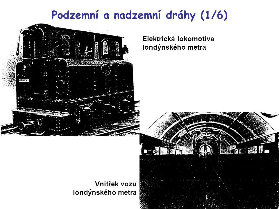 Elektrická lokomotiva londýnského metra Vnitřek vozu londýnského metra Podzemní a nadzemní dráhy (1/6)